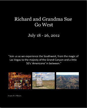 Richard and Grandma Sue Go West